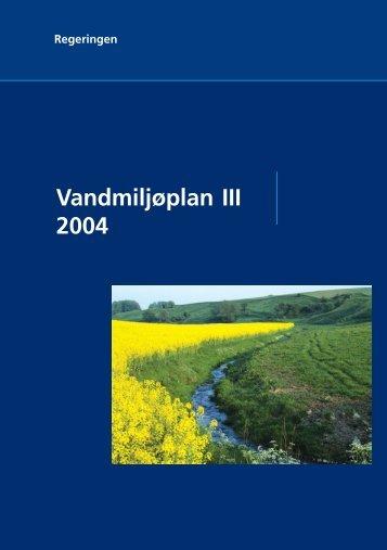 Vandmiljøplan III 2004 - Naturstyrelsen