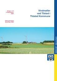 Vindmøller ved Tilsted i Thisted Kommune - Naturstyrelsen