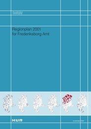 Regionplan 2001 for Frederiksborg Amt - Naturstyrelsen