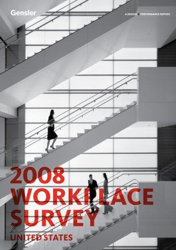 The 2008 Workplace Survey - Gensler