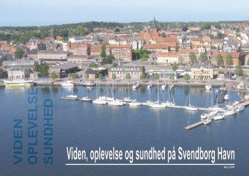 Viden, oplevelse og sundhed på Svendborg Havn
