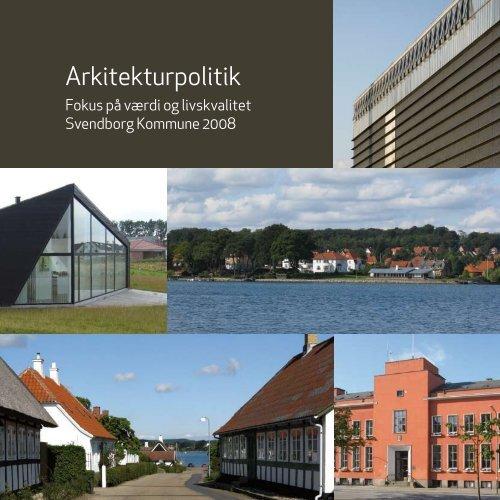 Læs Svendborg Kommunes Arkitekturpolitik - mitsvendborg