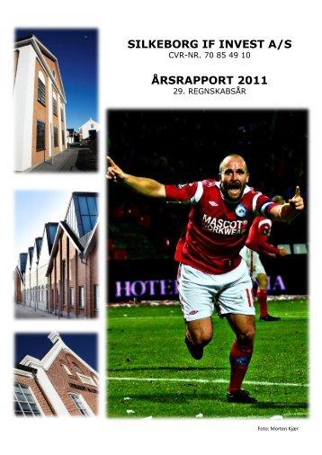 Årsrapport 2011 - Silkeborg IF fodbold
