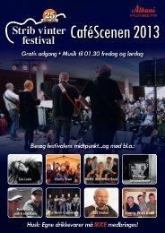 Program - CaféScenen 2013 - Strib Vinterfestival
