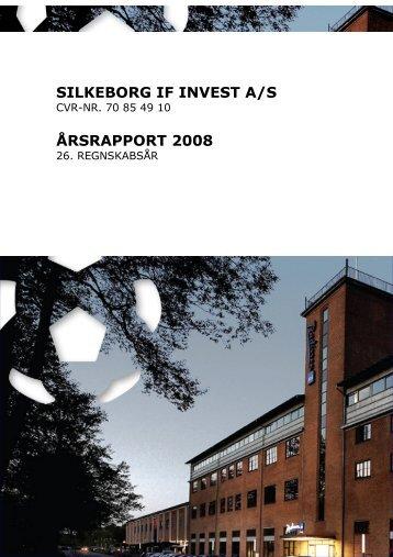 Årsrapport 2008 - Silkeborg IF fodbold