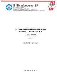 Årsrapport 2004 - Silkeborg IF fodbold