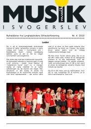 Nyhedsbrev fra Lynghøjskolens Orkesterforening. Nr. 4. 2010 Leder