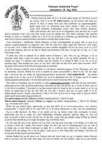 Himalayan Scholarship Project Nyhedsbrev 15. Maj 2006 Kære ...