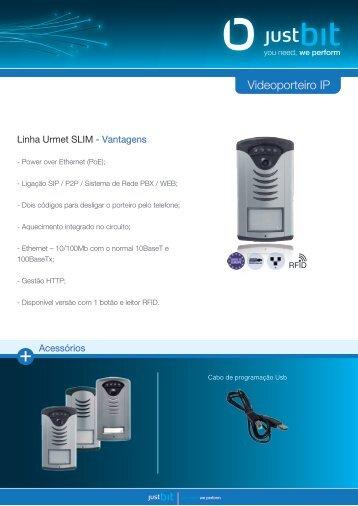 Linha Urmet Slim IP - JustBit