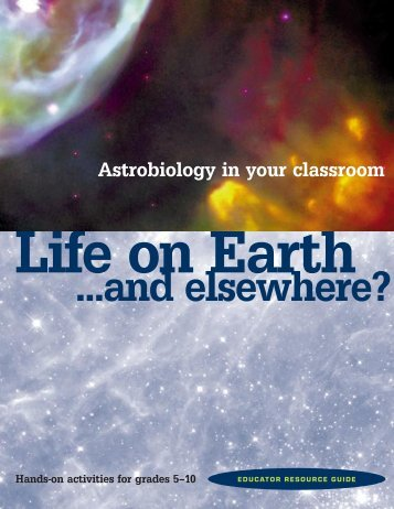 Life on Earth...and Elsewhere? - NASA Astrobiology