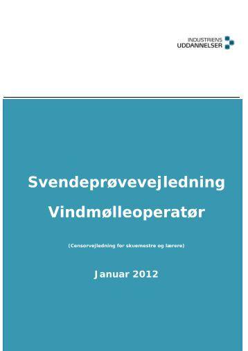 Svendeprøvevejledning Vindmølleoperatør - Industriens Uddannelser
