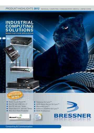 INDUSTRIAL COMPUTING SOLUTIONS - Bressner Technology