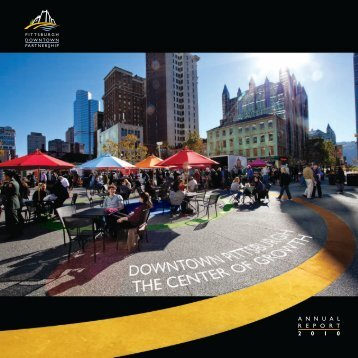 2010 Annual Report - The Pittsburgh Downtown Partnership