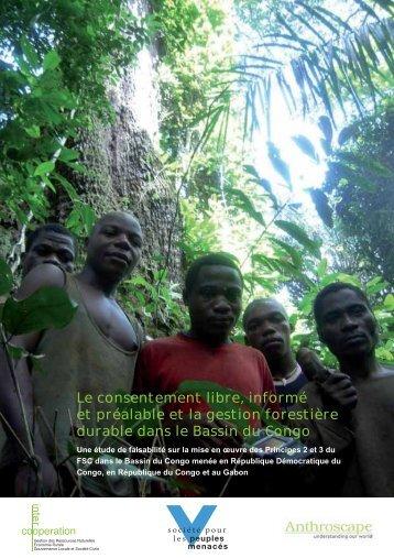 Le consentement libre, informé et préalable et la ... - Tropicalforest.ch