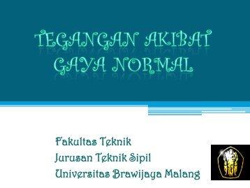 mekban – Tegangan akibat gaya normal - Universitas Brawijaya