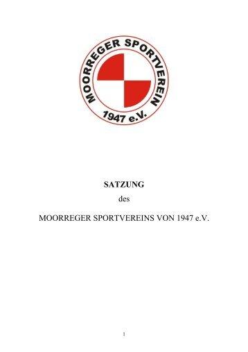 SATZUNG des MOORREGER SPORTVEREINS ... - Moorreger SV