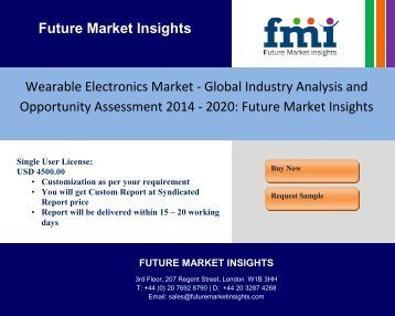 Wearable Electronics Market - Global Industry Analysis and Opportunity Assessment 2014 - 2020: Future Market Insights