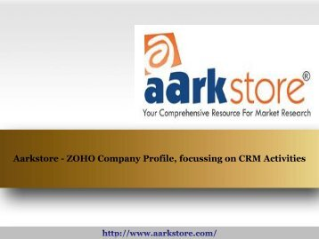 Aarkstore - ZOHO Company Profile, focussing on CRM Activities