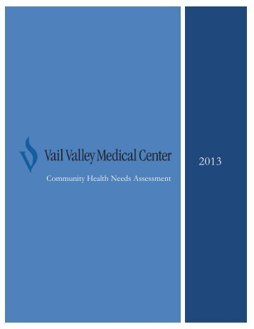 Community Health Needs Assessment - Vail Valley Medical Center