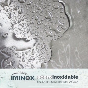 "Folleto ""Acero Inoxidable en la Industria del Agua"" - iminox"