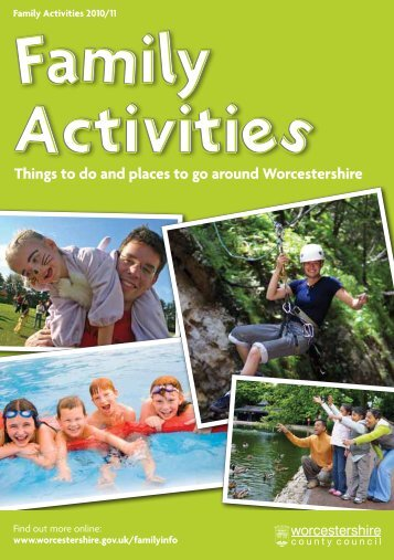 Things To Do And Places To Go Around - Worcestershire County ...