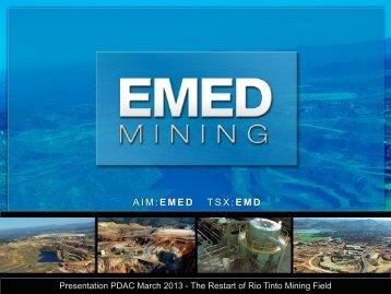 Presentation PDAC 2013 - EMED Mining