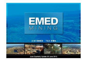 June Quarterly Update Presentation - EMED Mining