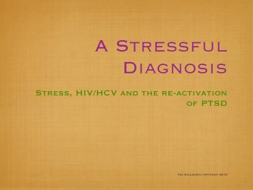 Stress, HIV/HCV and the re-activation of PTSD - Pacific AIDS Network