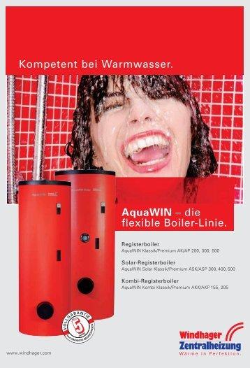 Kompetent bei Warmwasser. AquaWIN – die flexible Boiler-Linie.