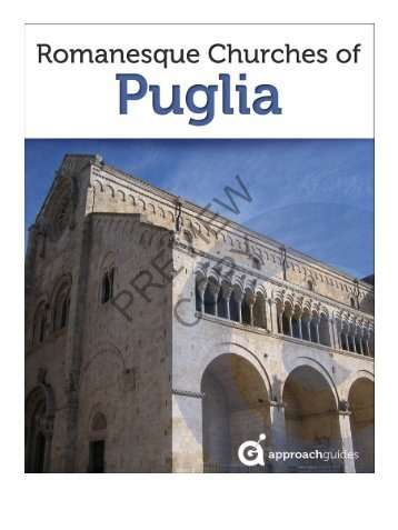 guide to the Romanesque churches of Puglia - Approach Guides
