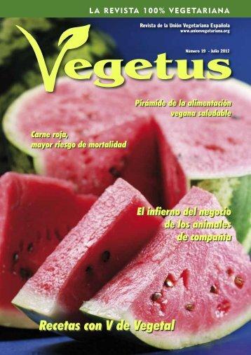 Descarga en PDF la revista Vegetus nº 19 - Unión Vegetariana ...