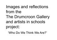 Images and reflections from the The Drumcroon Gallery and artists ...