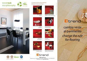 cambia veste al pavimento change the rule for flooring - Trend USA