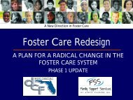 Foster Care Redesign Presentation by DCF and FSS
