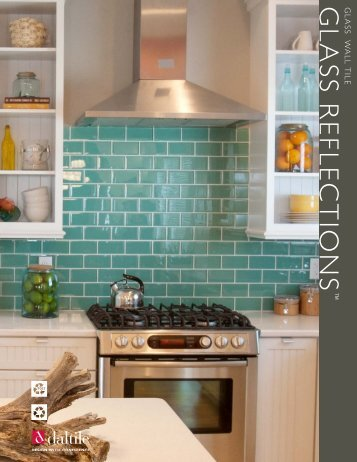 GLASS REFLECTIONS - Products - Daltile