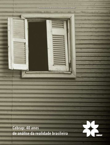 Cebrap: 40 anos de análise da realidade brasileira