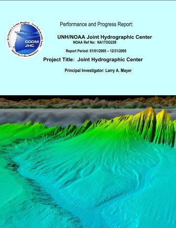 2005 Progress Report - The Center for Coastal and Ocean Mapping