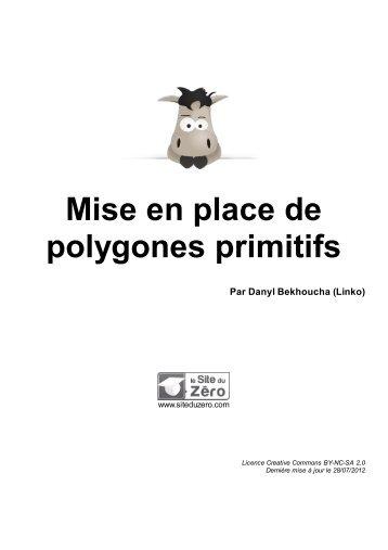 Mise en place de polygones primitifs