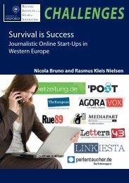 Survival is Success Journalistic Online Start-Ups in Western Europe