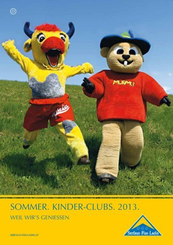 SOMMER. KINDER-CLUBS. 2013. - Serfaus-Fiss-Ladis
