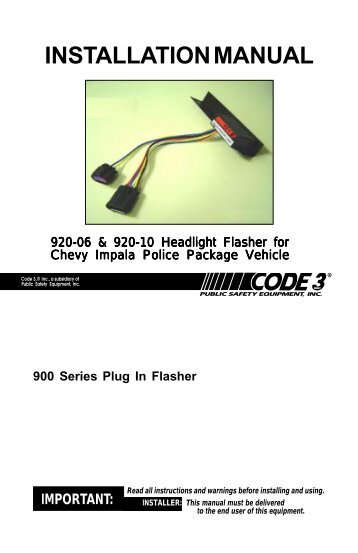 operation as a headlight Code 3 710 Flasher Diagram 920 10 impala flasher t16206 rev 1 code 3 public safety code 3 710 flasher wiring diagram
