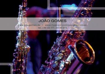 João Gomes Print-Info (PDF) zum Download » hier
