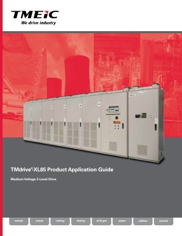 TMdrive®-XL85 Product Application Guide - Tmeic.com