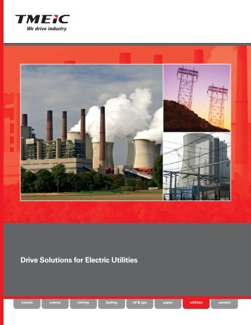 Drive Solutions for Electric Utilities - Tmeic.com