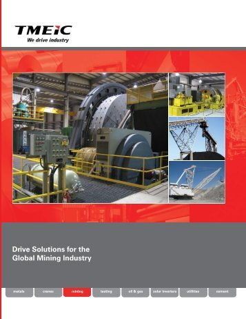 Variable Frequency Drives in the Mining Industry - Tmeic.com