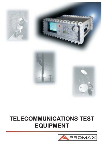 TELECOMMUNICATIONS TEST EQUIPMENT - Promax