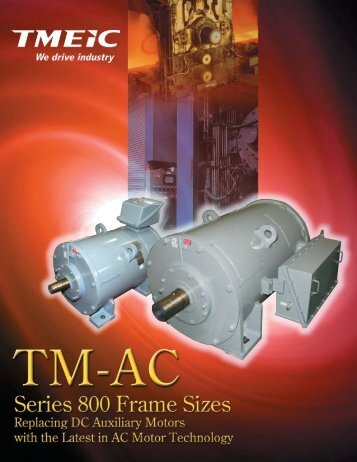 TM AC Series 800 Motors for pdf.indd - Tmeic.com