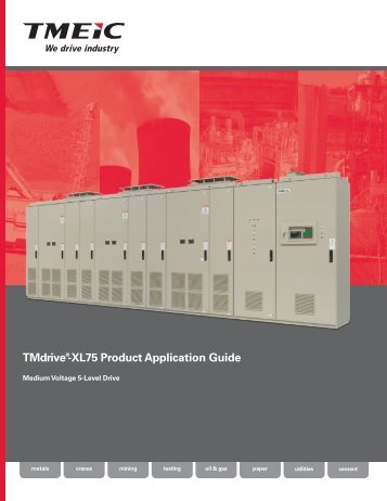 TMdrive®-XL75 Product Application Guide - Tmeic.com