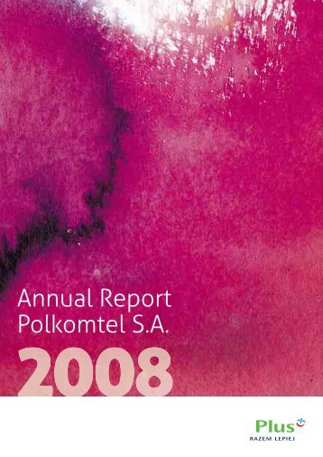 Annual report 2008 - Polkomtel