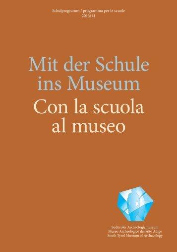 Programma per le scuole 2013-2014 - Musei provinciali ... - Didatour